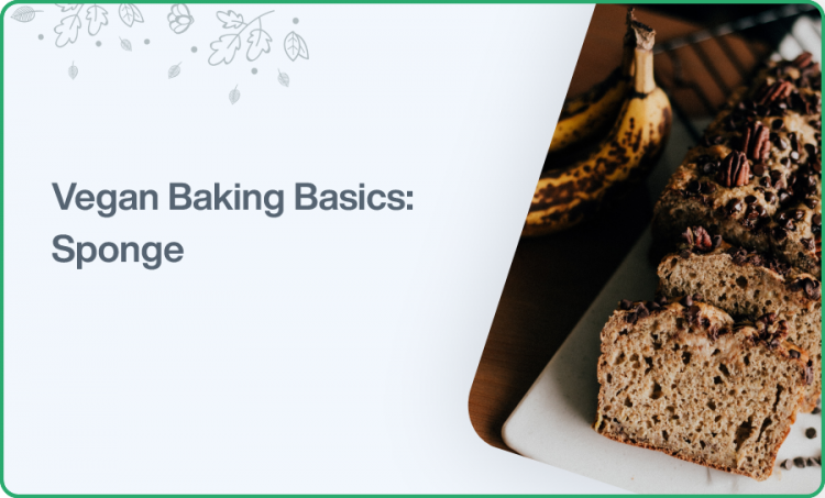 Vegan Baking Basics: Sponge