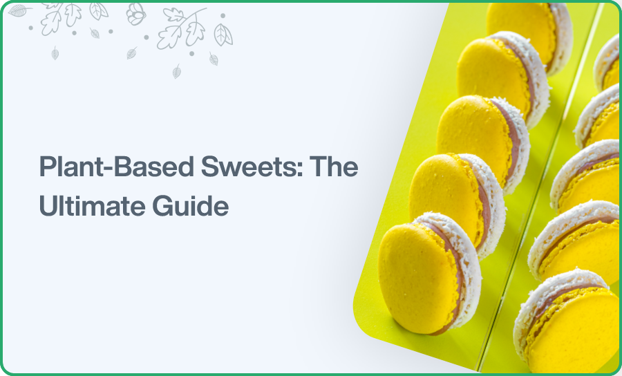 Plant-Based Sweets