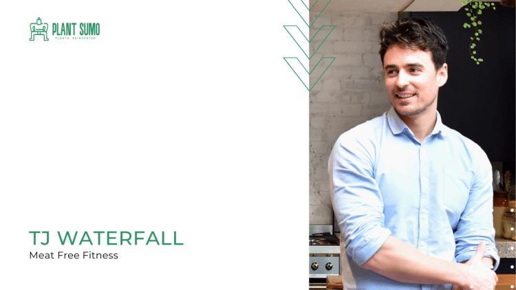 TJ Waterfall – Meat Free Fitness Interview