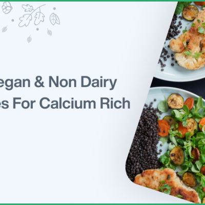 Best Vegan Non Dairy Sources For Calcium Rich Foods