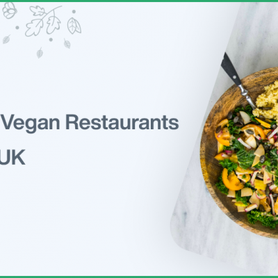 Top 10 Vegan Restaurants In The UK