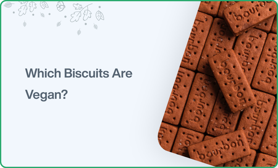 Which Biscuits Are Vegan
