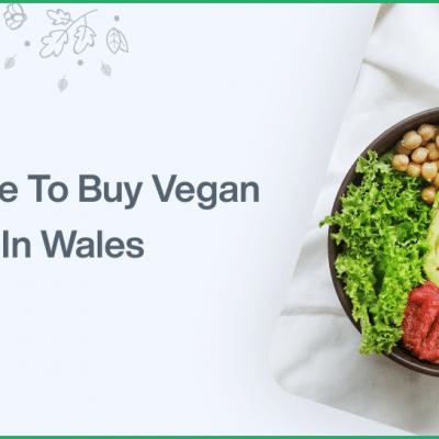 Where to buy vegan food in Wales