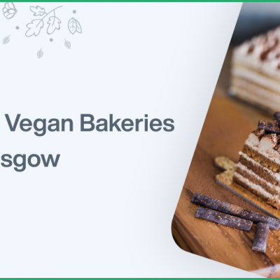 Top 5 Vegan Bakeries In Glasgow