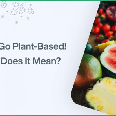 Lets Go Plant Based